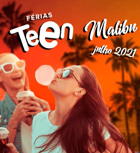 Férias Teen Malibu Califórnia 2021
